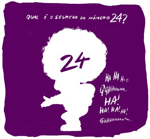 Qual será o segredo do número 24?